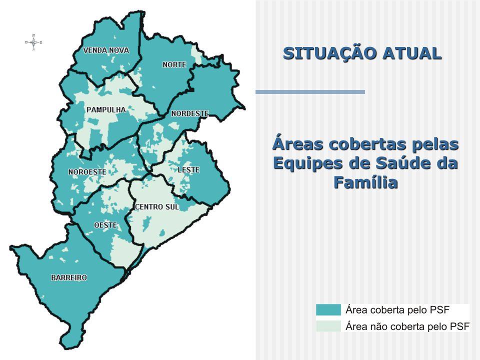 SITUAÇÃO ATUAL Áreas cobertas pelas Equipes de Saúde da Família
