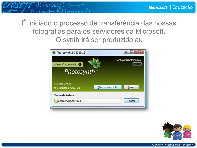 É iniciado o processo de transferência das nossas fotografias para os servidores da Microsoft.