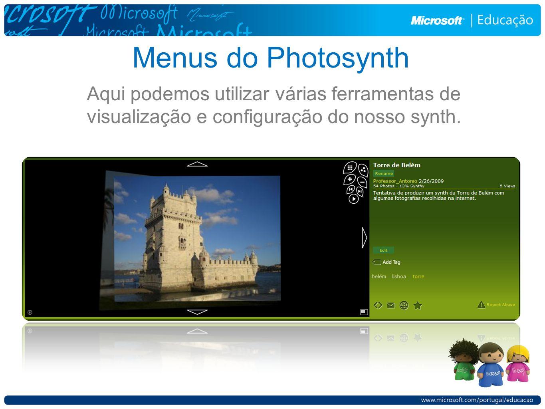 Menus do Photosynth Aqui podemos utilizar várias ferramentas de visualização e configuração do nosso synth.