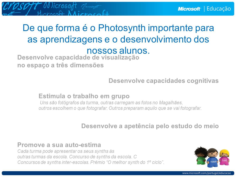 De que forma é o Photosynth importante para as aprendizagens e o desenvolvimento dos nossos alunos.