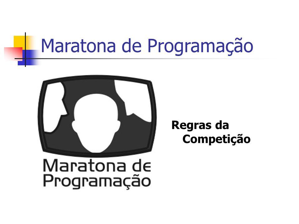 Maratona de Programação Regras da Competição