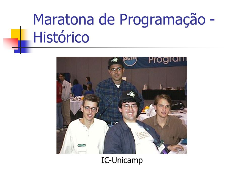 Maratona de Programação - Histórico IC-Unicamp