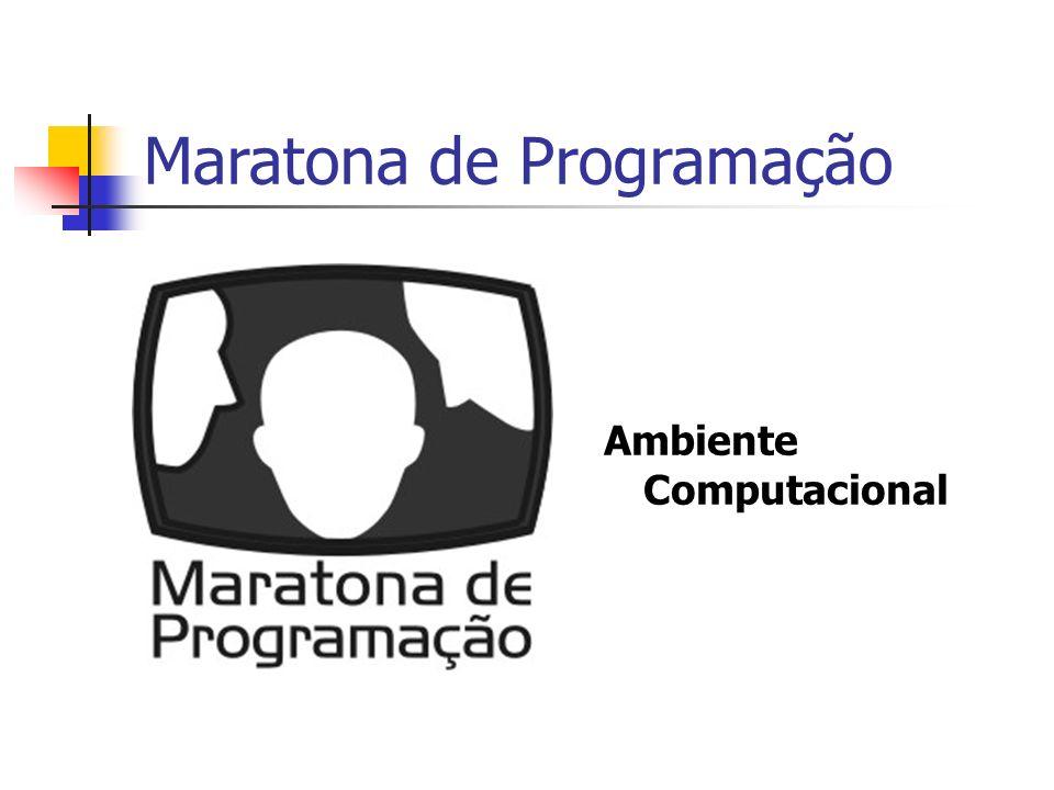 Maratona de Programação Ambiente Computacional