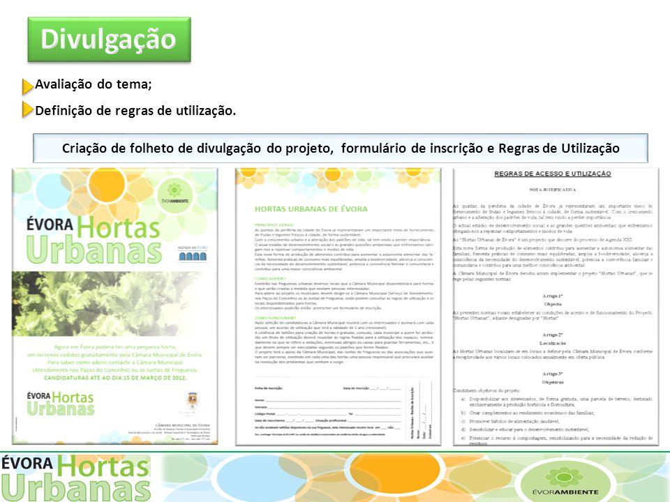 Criação de folheto de divulgação do projeto, formulário de inscrição e Regras de Utilização Avaliação do tema; Definição de regras de utilização.