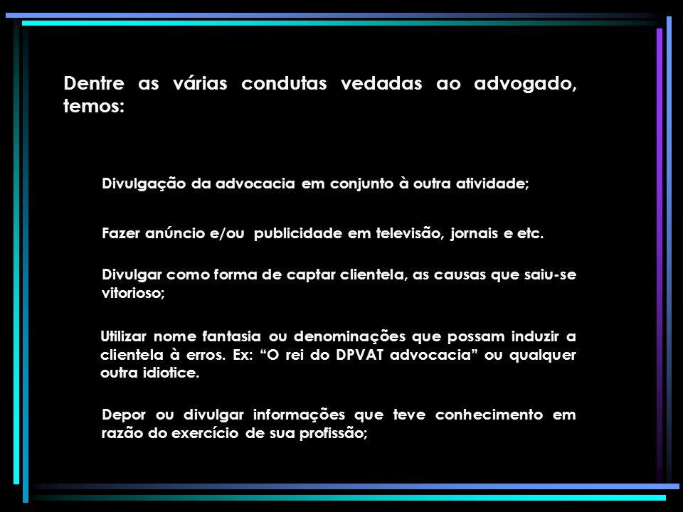 Regulamentação da profissão A advocacia é regulamentada pela lei 8.906/94 – Estatuto da advocacia e a Ordem dos Advogados do Brasil Há, além do estatu
