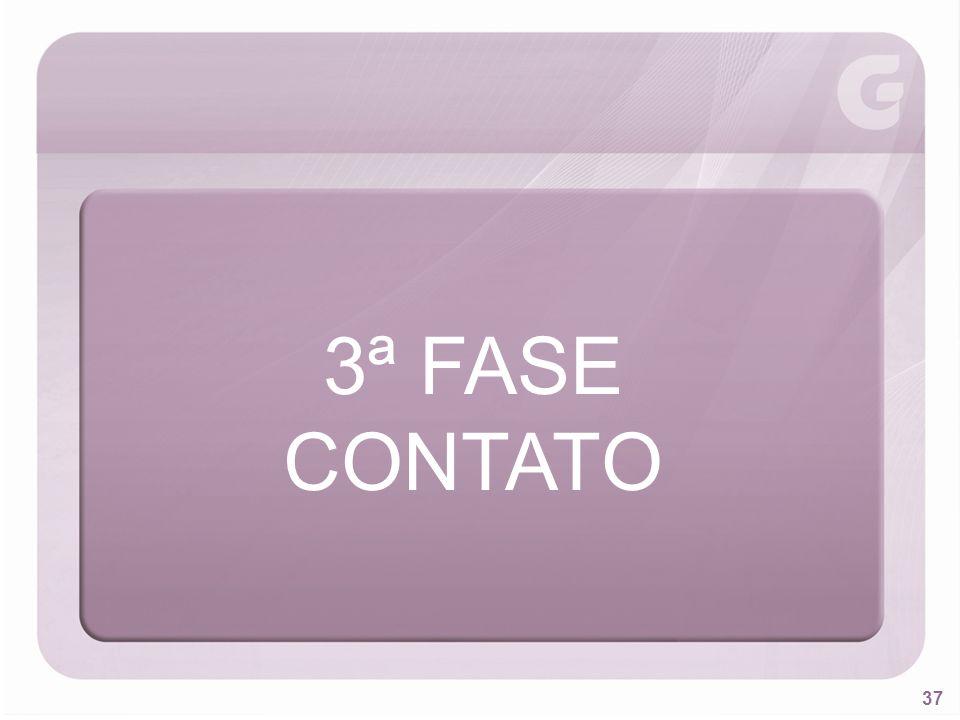 37 3ª FASE CONTATO