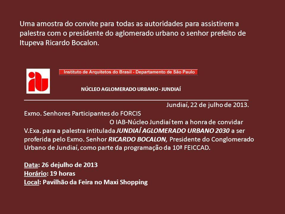 Uma amostra do convite para todas as autoridades para assistirem a palestra com o presidente do aglomerado urbano o senhor prefeito de Itupeva Ricardo