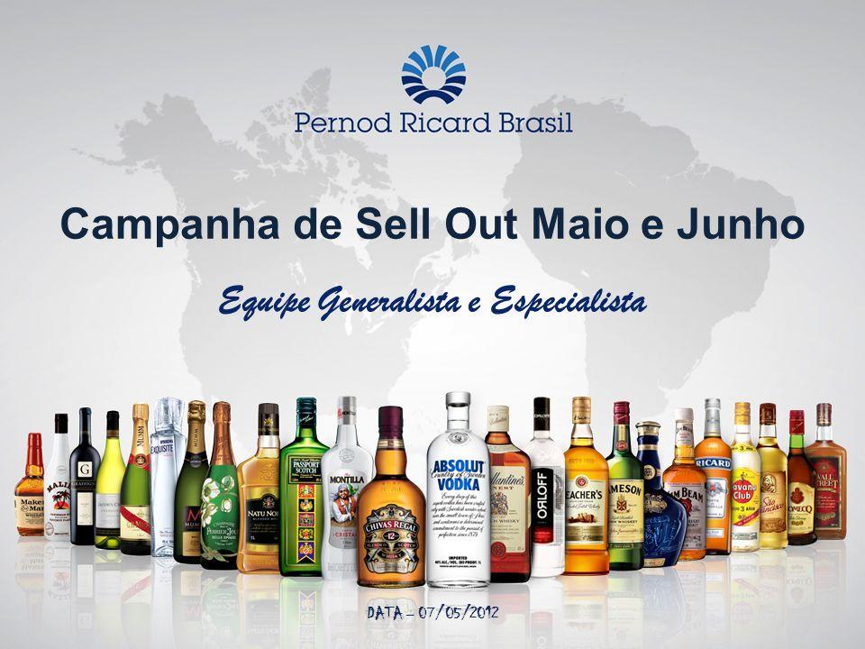 Campanha de Sell Out Maio e Junho Equipe Generalista e Especialista DATA – 07/05/2012