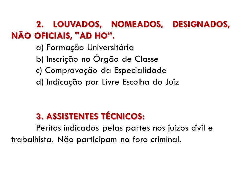 2. LOUVADOS, NOMEADOS, DESIGNADOS, NÃO OFICIAIS,