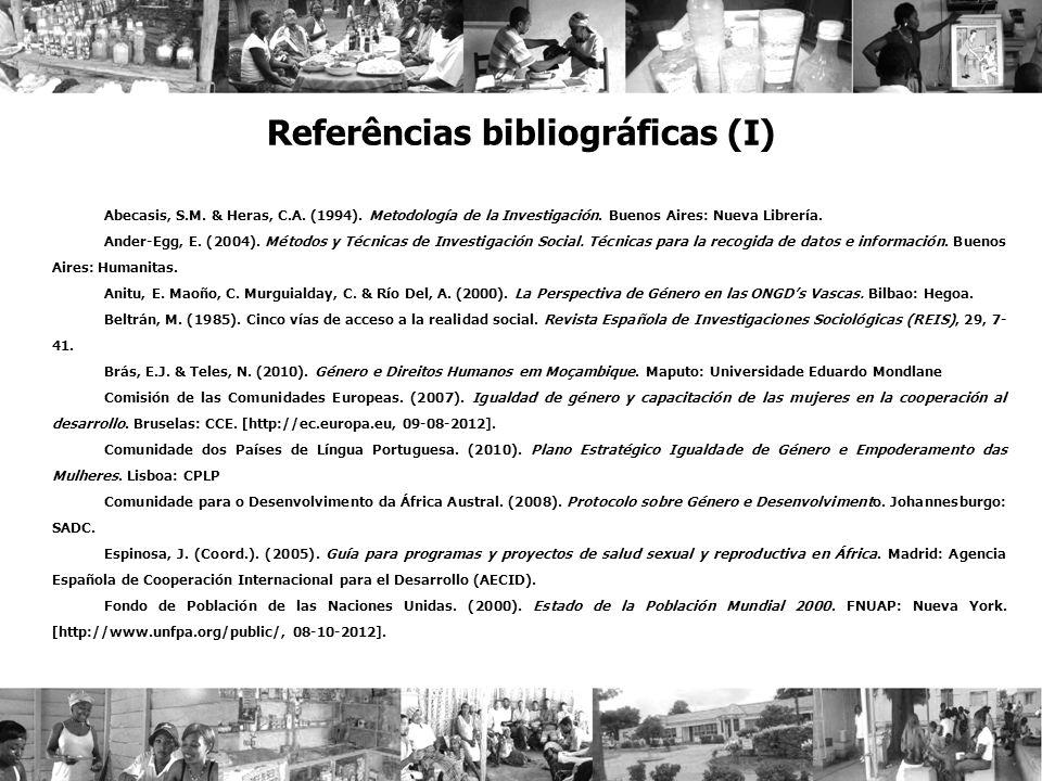 Referências bibliográficas (I) Abecasis, S.M. & Heras, C.A. (1994). Metodología de la Investigación. Buenos Aires: Nueva Librería. Ander-Egg, E. (2004