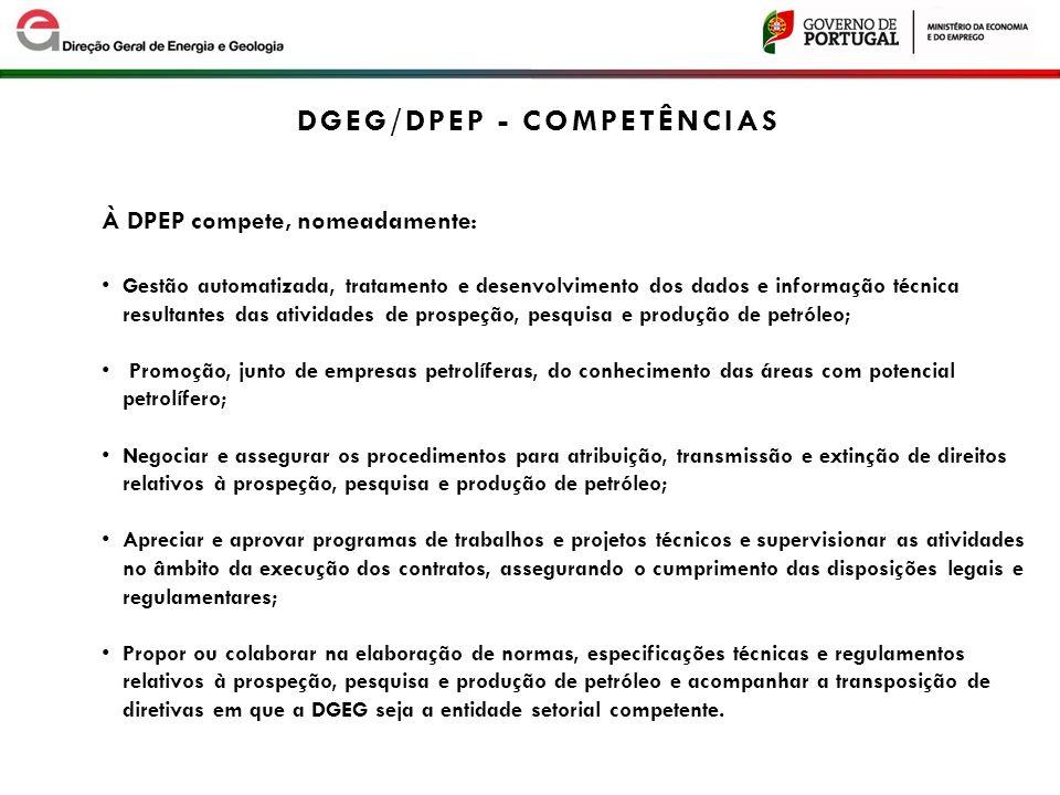 À DPEP compete, nomeadamente: Gestão automatizada, tratamento e desenvolvimento dos dados e informação técnica resultantes das atividades de prospeção