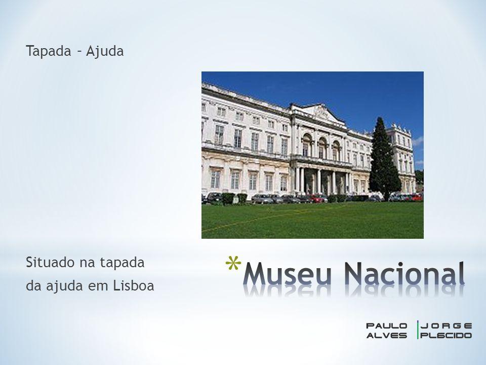 Tapada – Ajuda Situado na tapada da ajuda em Lisboa