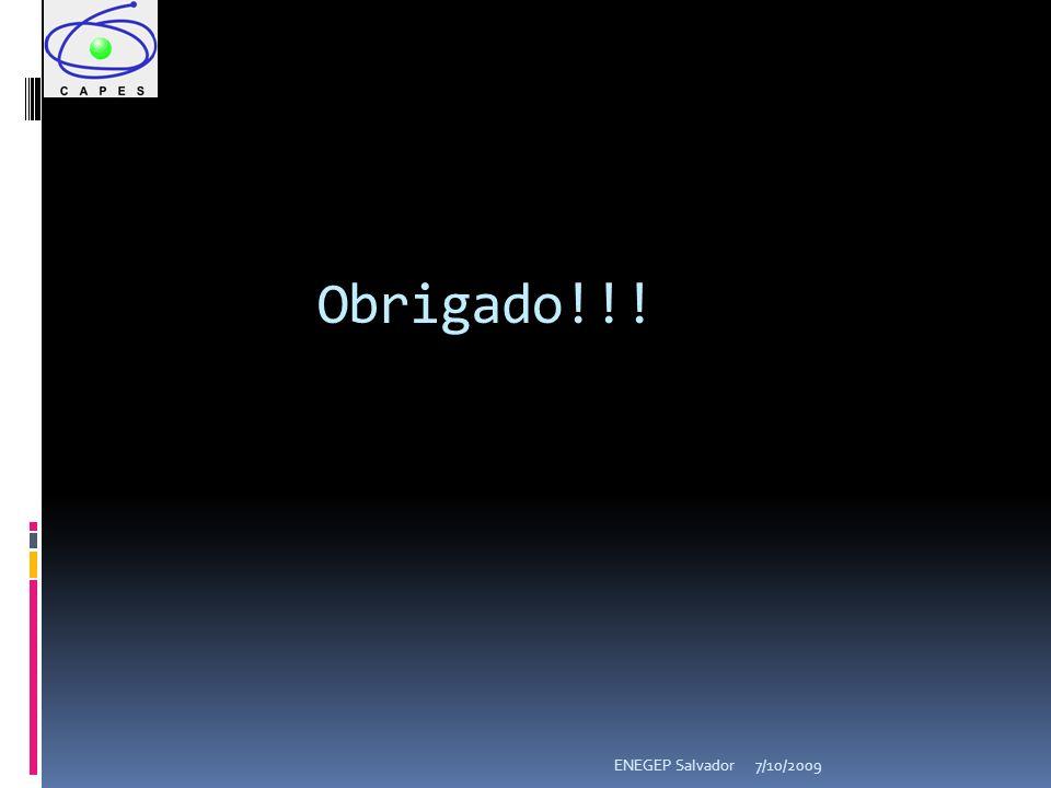 Obrigado!!! 7/10/2009ENEGEP Salvador