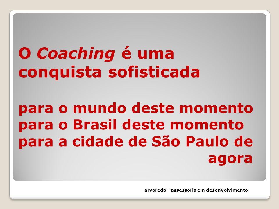 O Coaching é uma conquista sofisticada para o mundo deste momento para o Brasil deste momento para a cidade de São Paulo de agora arvoredo - assessori