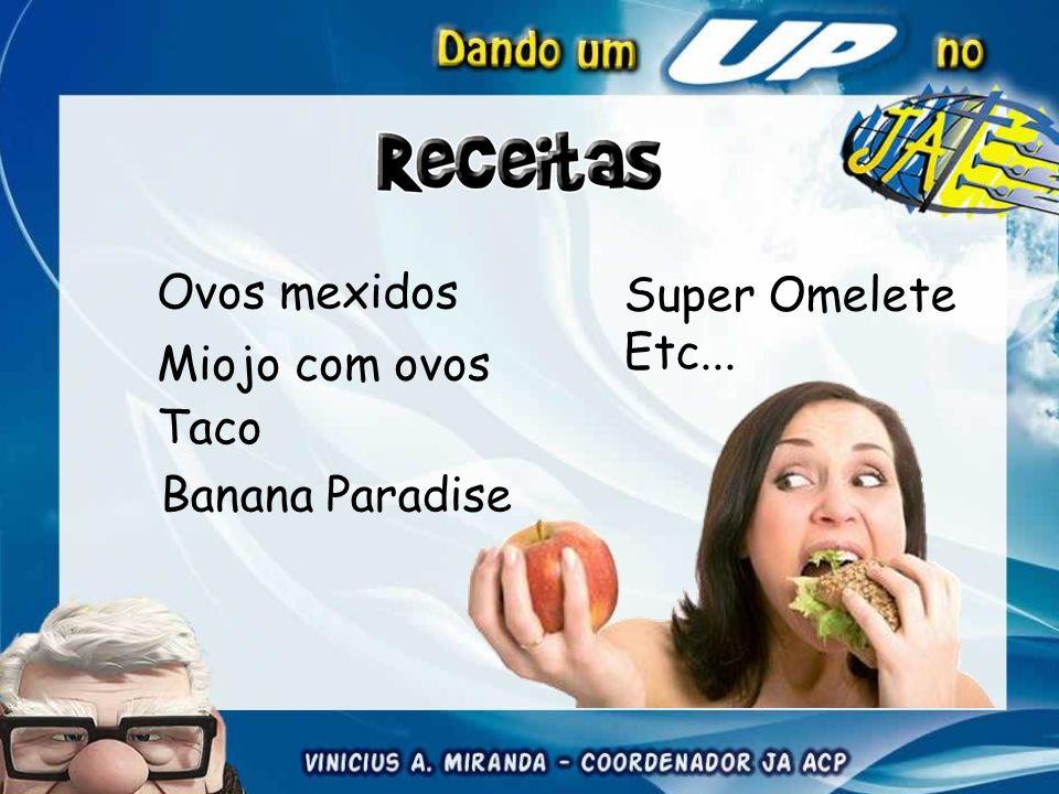Ovos mexidos Miojo com ovos Taco Super Omelete Etc... Banana Paradise