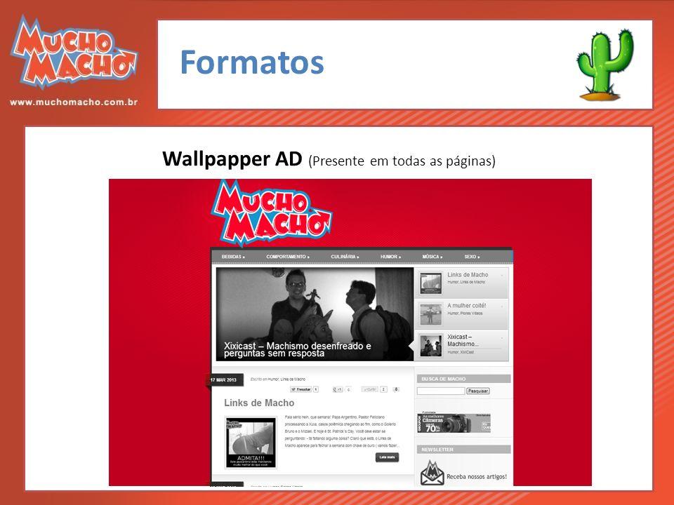 Formatos Wallpapper AD (Presente em todas as páginas)