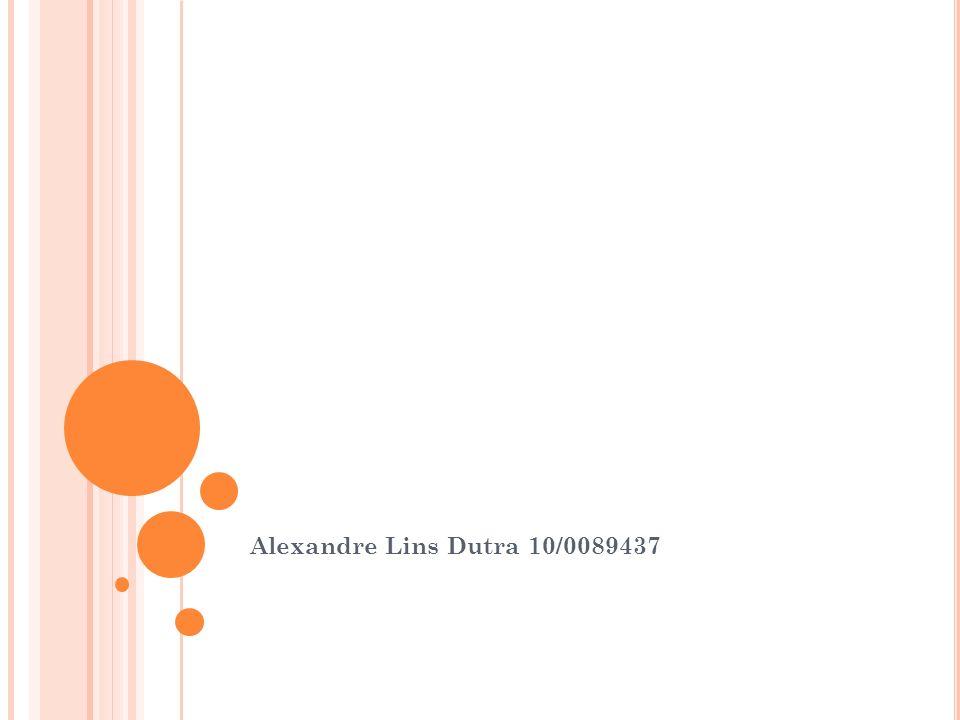 Alexandre Lins Dutra 10/0089437