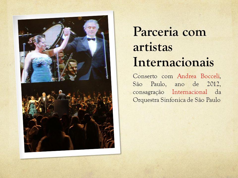 Parceria com artistas Internacionais Conserto com Andrea Bocceli, São Paulo, ano de 2012, consagração Internacional da Orquestra Sinfonica de São Paul