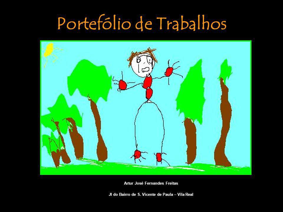 Artur José Fernandes Freitas JI do Bairro de S. Vicente de Paula – Vila Real Portefólio de Trabalhos