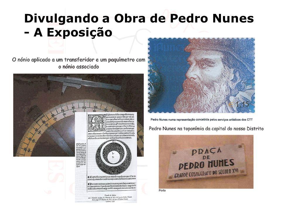 Divulgando a Obra de Pedro Nunes - A Exposição