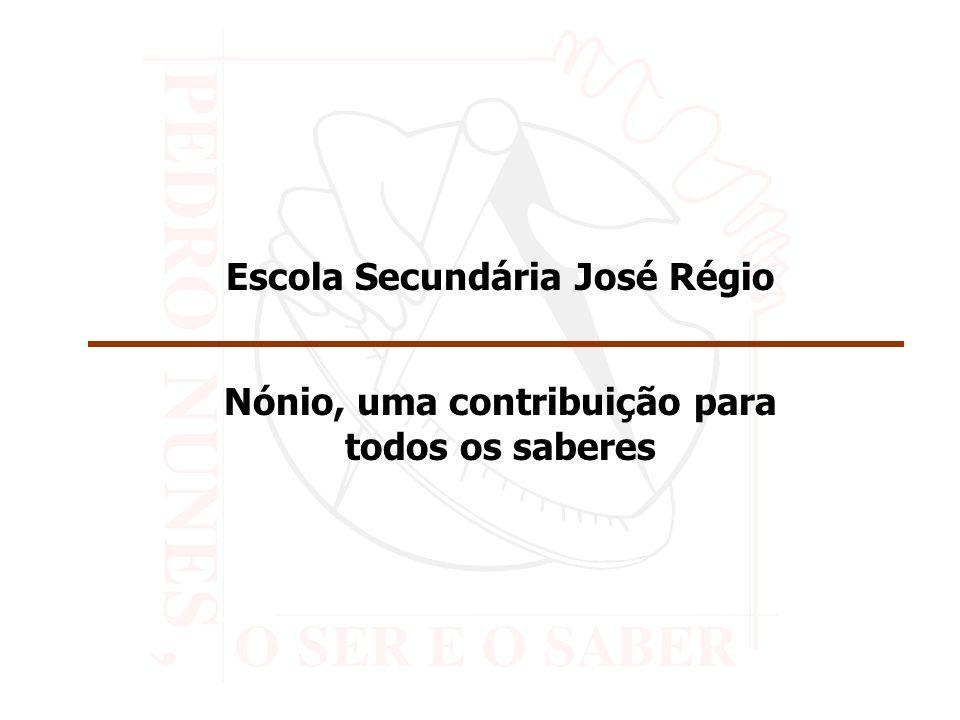 Escola Secundária José Régio Nónio, uma contribuição para todos os saberes