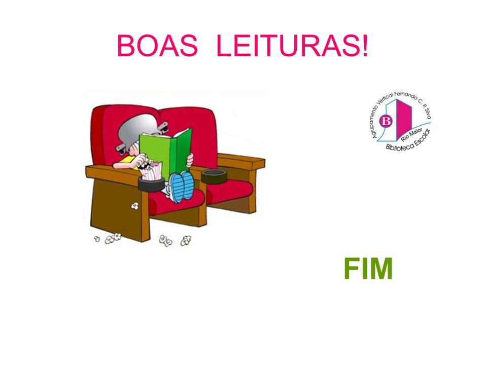 BOAS LEITURAS! FIM