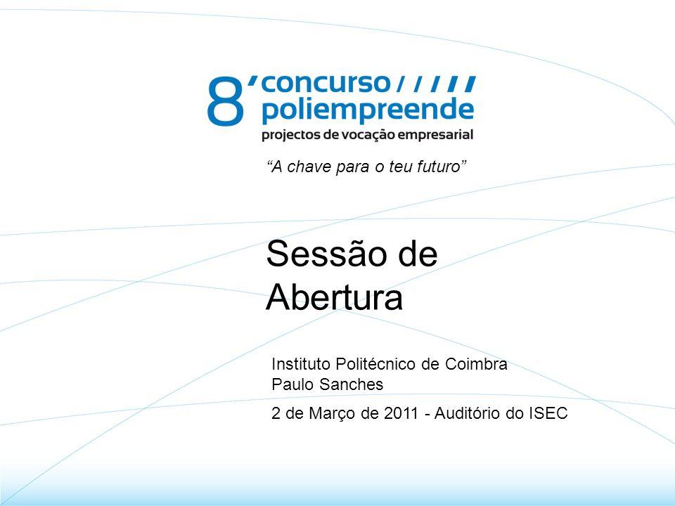 O Concurso Origens –IP Castelo Branco (2004) Participação IPC –5ª (07/08) - 1º lugar: BMM - BioMedical Modeling (ISEC) –6ª (08/09) - 1º lugar: Virtual Instrumentation (ISEC) –7ª (09/10) - 3º lugar: DSEnergy (ISEC)