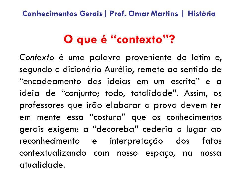 Contexto é uma palavra proveniente do latim e, segundo o dicionário Aurélio, remete ao sentido de encadeamento das ideias em um escrito e a ideia de conjunto; todo, totalidade.