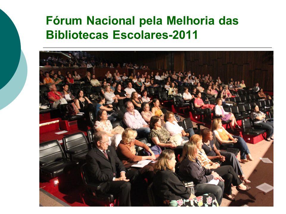 Fórum Nacional pela Melhoria das Bibliotecas Escolares-2011