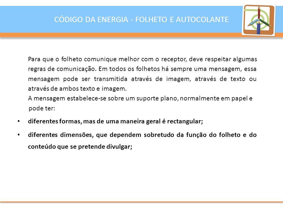 O AUTOCOLANTE CÓDIGO DA ENERGIA - FOLHETO E AUTOCOLANTE