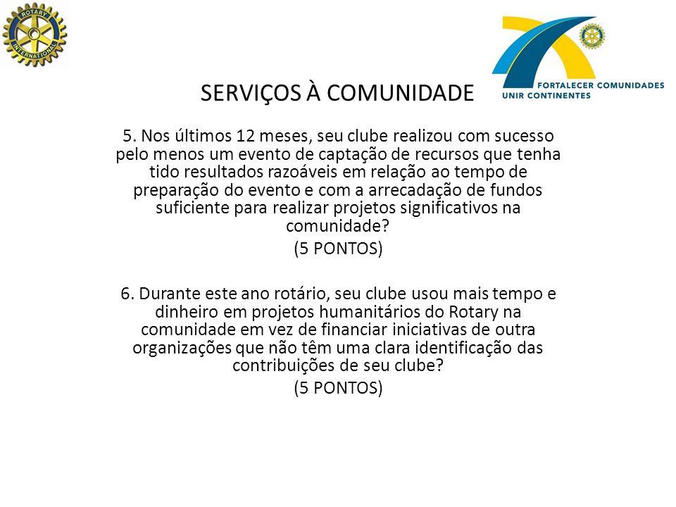 SERVIÇOS À COMUNIDADE 5.