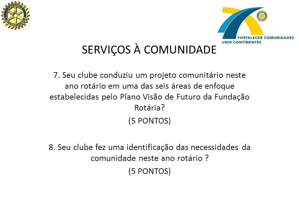 SERVIÇOS À COMUNIDADE 7.
