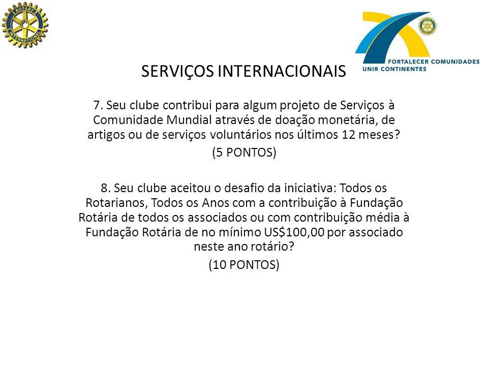 SERVIÇOS INTERNACIONAIS 7.