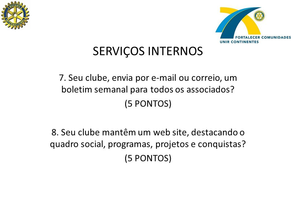 SERVIÇOS À COMUNIDADE 9.