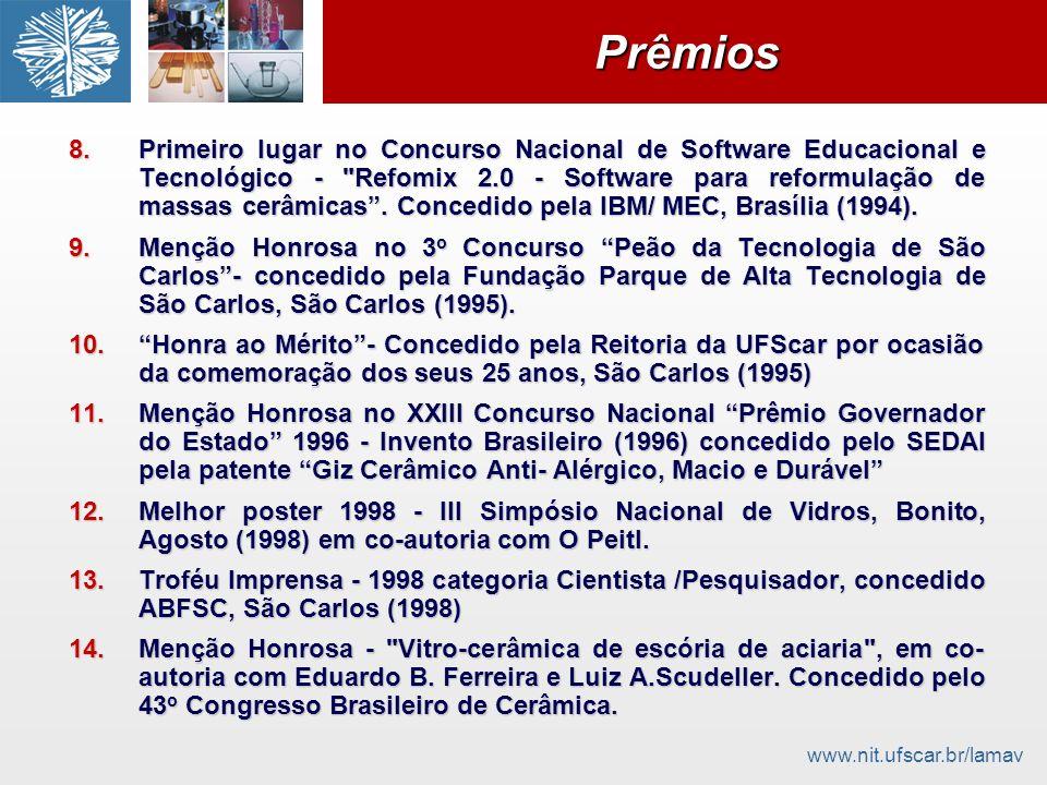 www.nit.ufscar.br/lamavPrêmiosPrêmios 8.Primeiro lugar no Concurso Nacional de Software Educacional e Tecnológico -