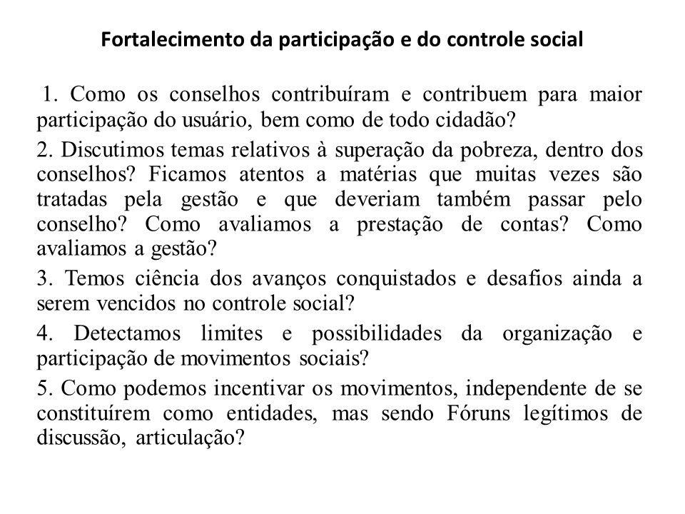 Reordenamento e qualificação dos serviços socioassitenciais Temos que discutir e avaliar a oferta de serviços existente no município e o que está falt