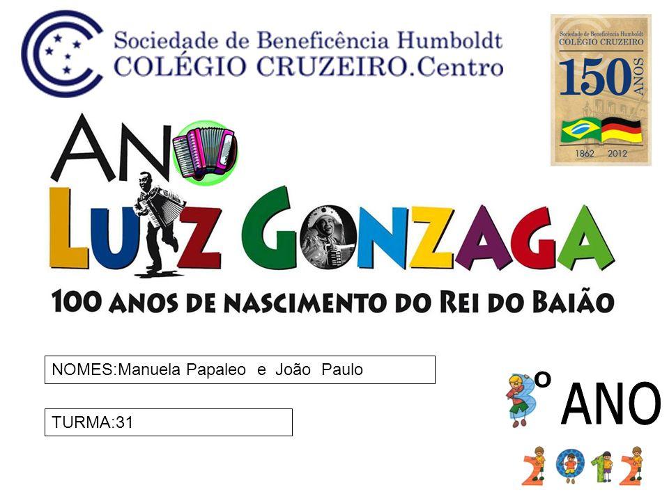NOMES:Manuela Papaleo e João Paulo TURMA:31