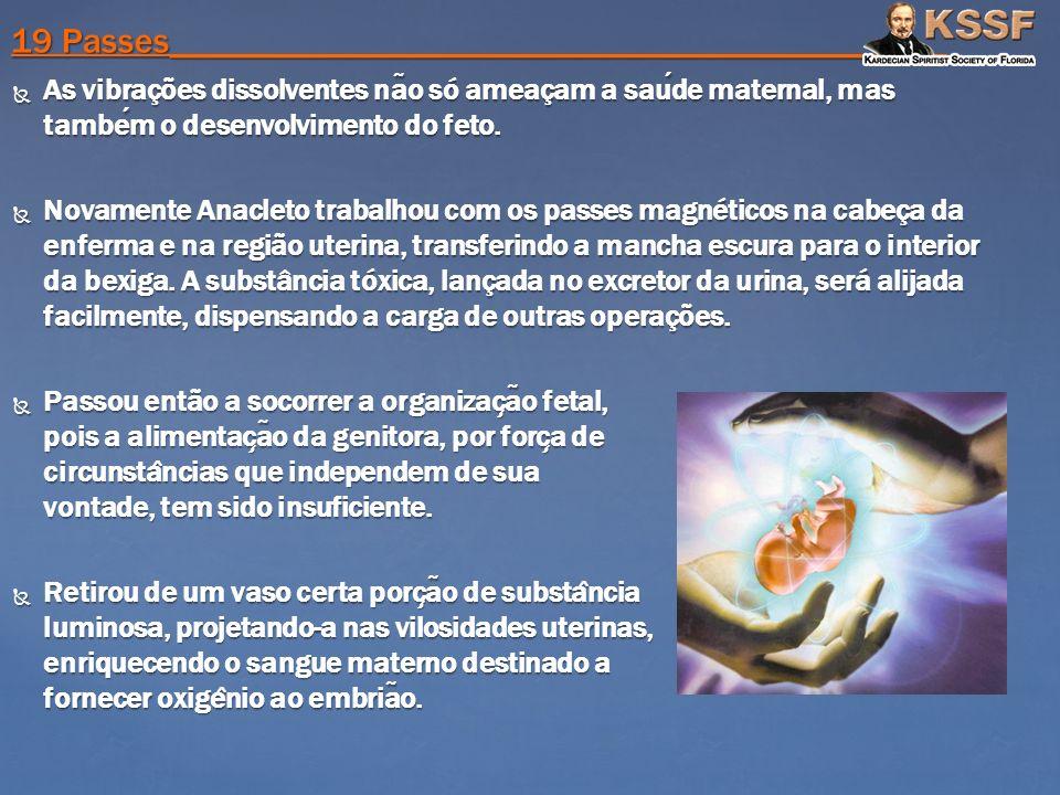As vibrações dissolventes na ̃ o só ameaçam a saude maternal, mas tambem o desenvolvimento do feto. As vibrações dissolventes na ̃ o só ameaçam a saud