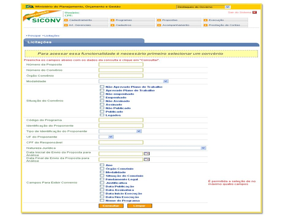 No campo Número do Convênio informar o número do convênio da licitação em que o Documento de Liquidação será incluído e clicar no botão Consultar.