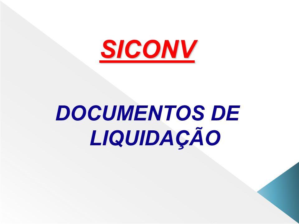 SICONV DOCUMENTOS DE LIQUIDAÇÃO