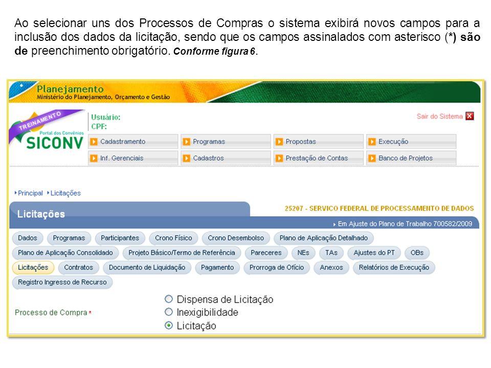 Campo Código do Município*: deve ser informado o código do município onde foi realizada a licitação/compra.