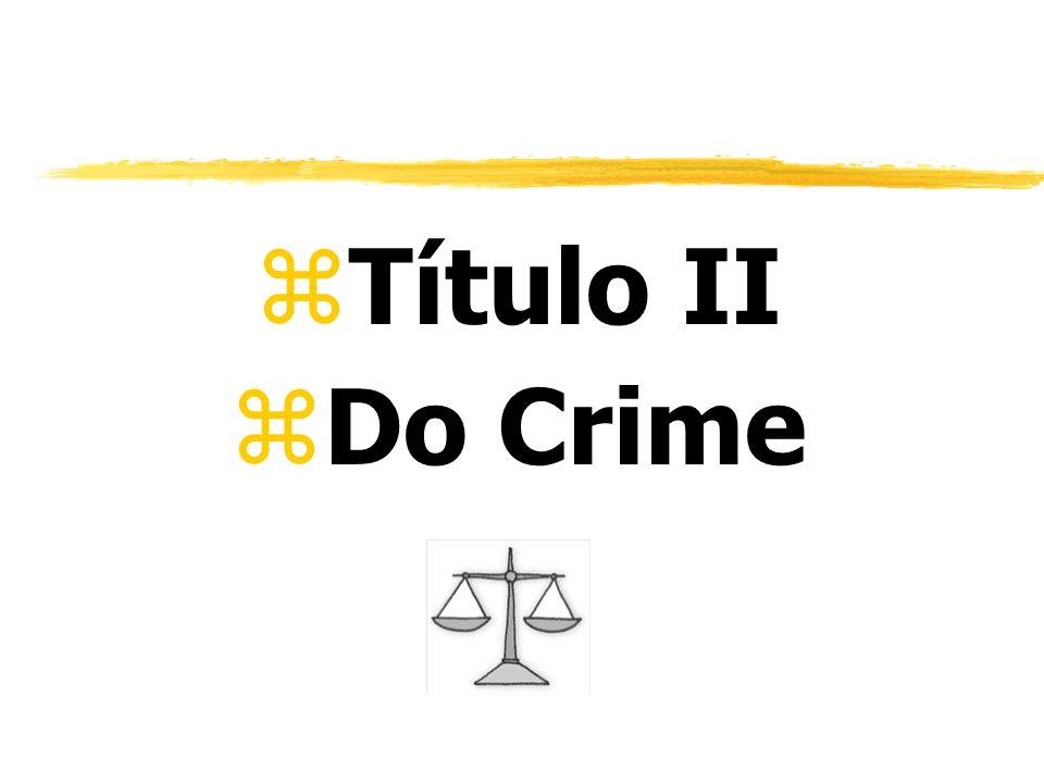 zTítulo II zDo Crime