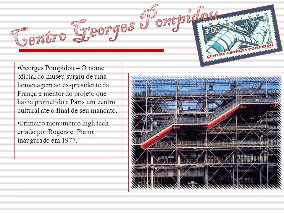 Georges Pompidou – O nome oficial do museu surgiu de uma homenagem ao ex-presidente da França e mentor do projeto que havia prometido a Paris um centr