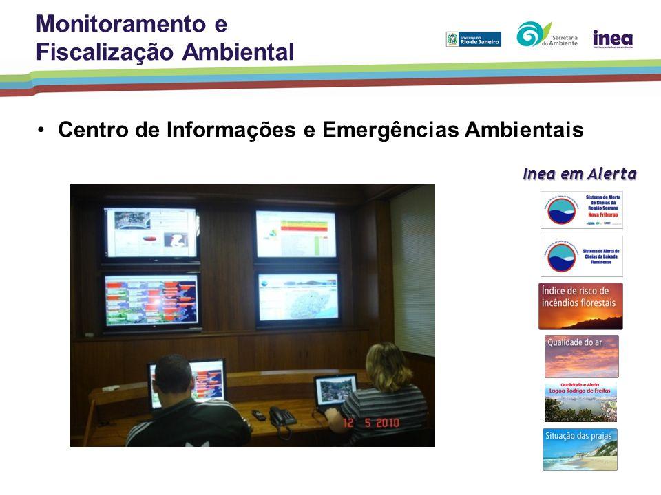 Centro de Informações e Emergências Ambientais Inea em Alerta Monitoramento e Fiscalização Ambiental
