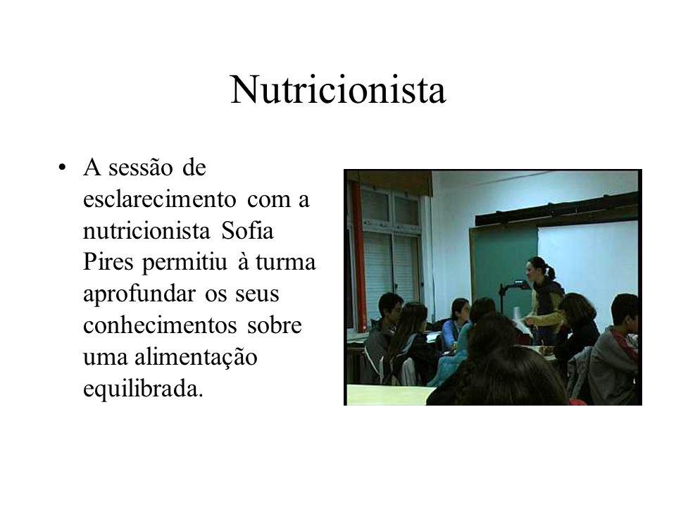 Nutricionista A sessão de esclarecimento com a nutricionista Sofia Pires permitiu à turma aprofundar os seus conhecimentos sobre uma alimentação equilibrada.