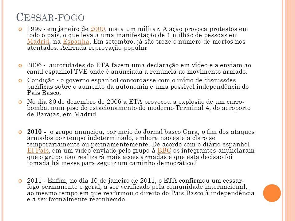 C ESSAR - FOGO 1999 - em janeiro de 2000, mata um militar. A ação provoca protestos em todo o país, o que leva a uma manifestação de 1 milhão de pesso