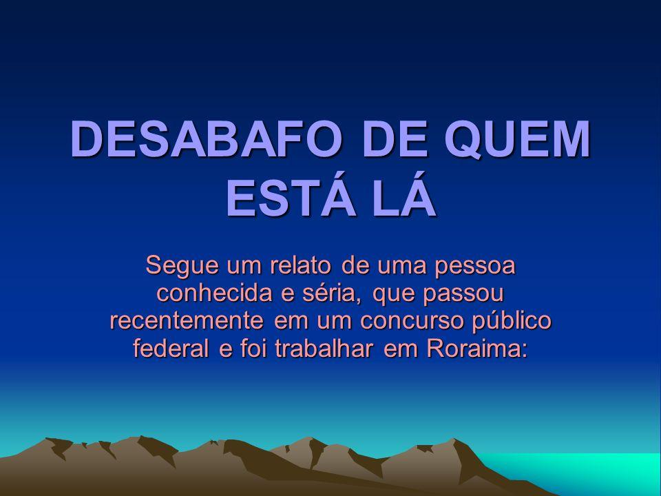 Trata-se de um Brasil que a gente não conhece.
