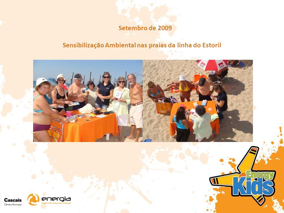Setembro de 2009 Sensibilização Ambiental nas praias da linha do Estoril