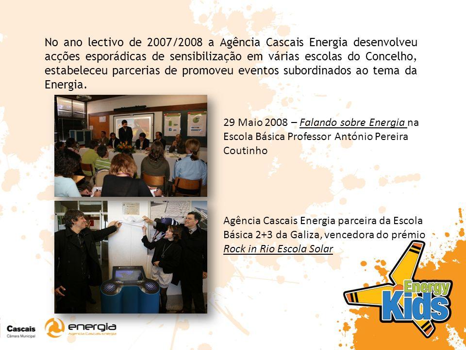 Ano Lectivo 2008 / 2009 – Surge o Projecto Educativo Energy Kids, tendo como objectivo colocar à disposição de alunos e professores um conjunto de actividades inovadoras que transmitam conhecimentos de uma forma dinâmica e apelativa para todos os intervenientes do processo de ensino - aprendizagem.