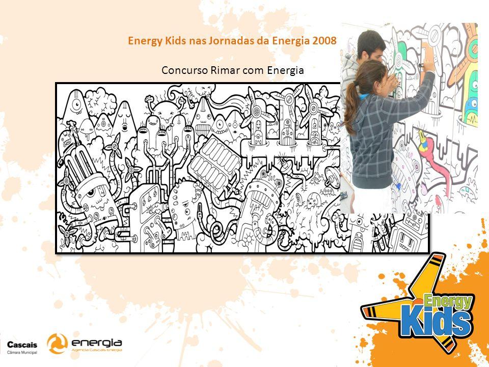 Energy Kids nas Jornadas da Energia 2008 Concurso Rimar com Energia
